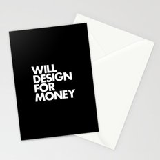 WILL DESIGN FOR MONEY Stationery Cards
