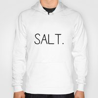 salt water Hoodies featuring Salt. by Young Salts