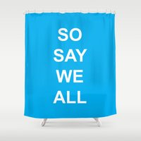 battlestar Shower Curtains featuring So Say We All by Leesh Leesh