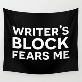Writer's Block Fears Me Wall Tapestry