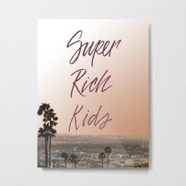 Super Rich Kids Metal Print