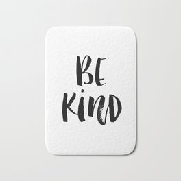 Be Kind watercolor modern black and white minimalist typography home room wall decor Bath Mat
