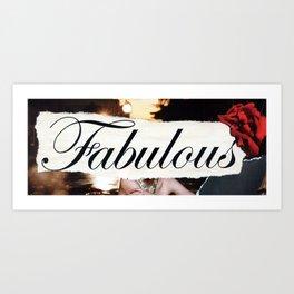 Fabulous Art Print