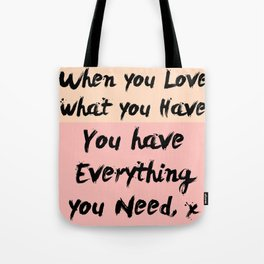 When  you Love Tote Bag