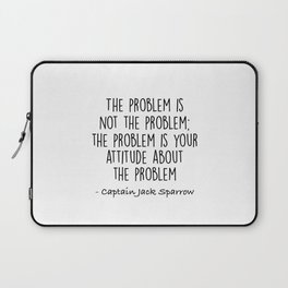 Jack Sparrow - The problem is not the problem Laptop Sleeve