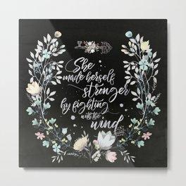 Secret Garden - She Made Herself Stronger (Black) Metal Print