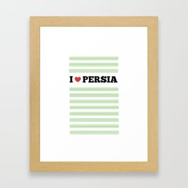 I Love Persia Framed Art Print