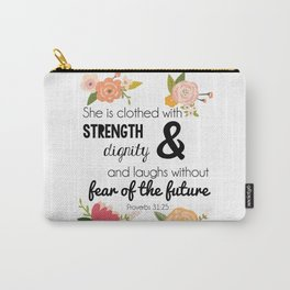 Proverbs 31:25 Carry-All Pouch