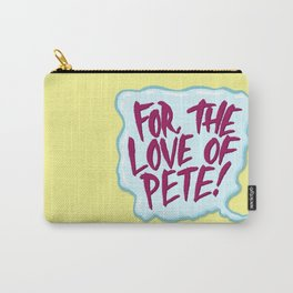 For the Love of Pete Carry-All Pouch