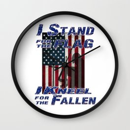 I Stand for the Flag - I Kneel for the Fallen Wall Clock
