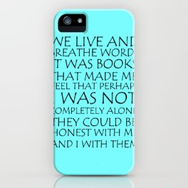 We Live And Breathe Words iPhone Case