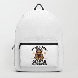 My Best Friend Is A German Shepherd Backpack
