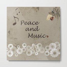 Peace and Music Metal Print