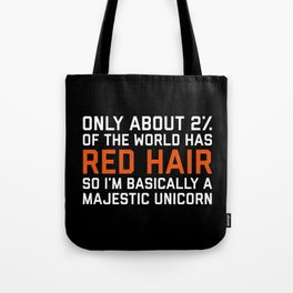 Red Hair Funny Quote Tote Bag