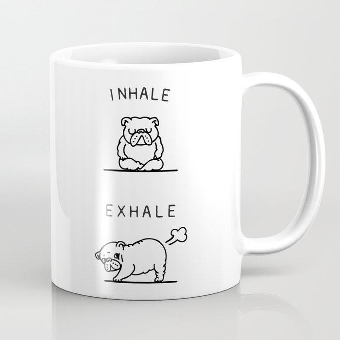 Inhale Exhale English Bulldog Coffee Mug