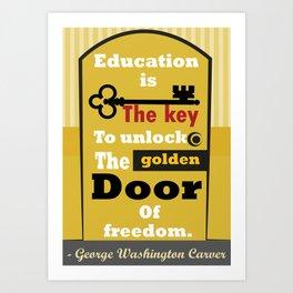 Education The golden door of freedom George Washington Quote Art Print