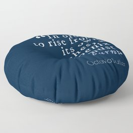 In Order to Rise Floor Pillow