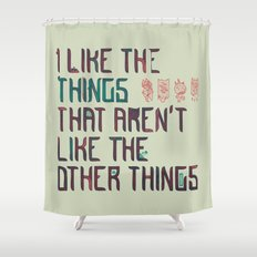 The Things I Like Shower Curtain