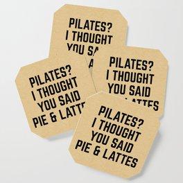 Pie & Lattes Funny Quote Coaster