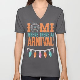 Carnival Fun Home is Where There are Carnivals Unisex V-Neck