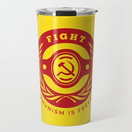 Fight For Freedom Communist Travel Mug