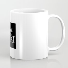 Drop It LIke a Squat Coffee Mug