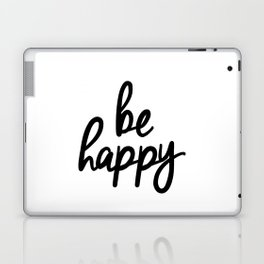 Be Happy black and white monochrome typography poster design bedroom wall art home decor Laptop & iPad Skin