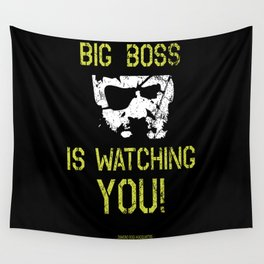 Big Boss is watching you Wall Tapestry