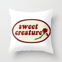 "Sweet Creature "" Throw Pillow"