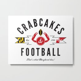 Crabcakes & Football Metal Print