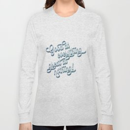 Good at everything great at nothing Long Sleeve T-shirt