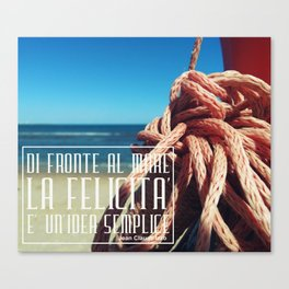 in front of the sea happiness is a simple idea Canvas Print