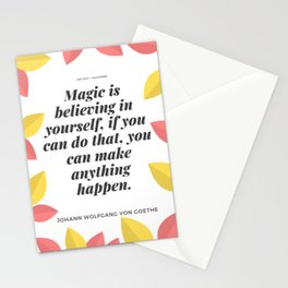 Johann Wolfgang von Goethe Quote   Magic is believing in yourself, Stationery Cards