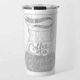 Coffee & Jesus Travel Mug