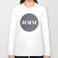 haim Long Sleeve T-shirts featuring HAIM by Elianne
