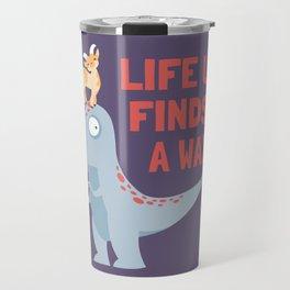 Life Uh Finds a Way Travel Mug