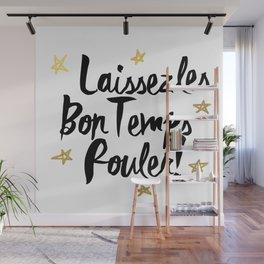 Laissez Les Bons Temps Rouler! Wall Mural