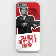 Badass 80's Action Movie Quotes - Scarface Slim Case iPhone 6s