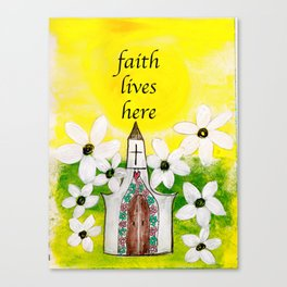 Faith Lives Here Canvas Print