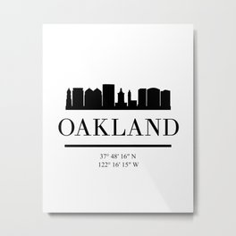 OAKLAND CALIFORNIA BLACK SILHOUETTE SKYLINE ART Metal Print