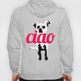 Chow says Ciao Hoody