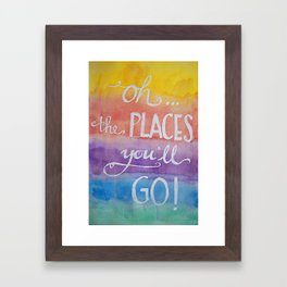 Oh the places you'll go - Watercolor calligraphy Framed Art Print