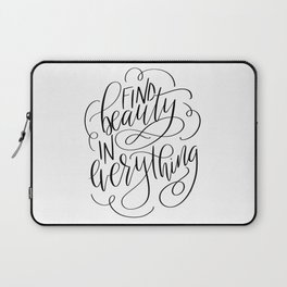 Find Beauty In Everything Laptop Sleeve