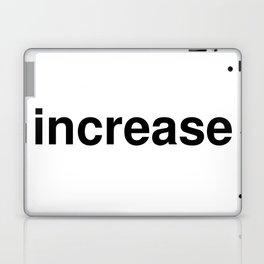 increase Laptop & iPad Skin