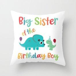 Big Sister of the Birthday Boy Cute Dinosaur Matching Party print Throw Pillow