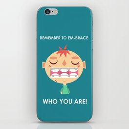 Embrace life! iPhone Skin