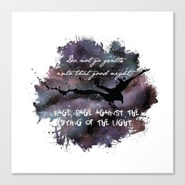 """""""Do not go gentle into that good night"""" by Dylan Thomas Canvas Print"""