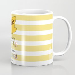 First I drink the coffee, then I do the things. Coffee Mug