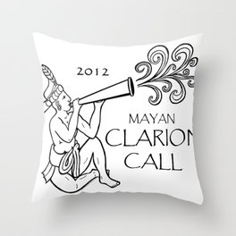 Mayan 2012 Clarion Call (Tshirt) Throw Pillow