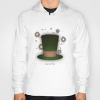 mad hatter Hoodies featuring Mad Hatter by coalotte